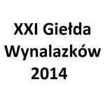 XXI Giełda Wynalazków 2014